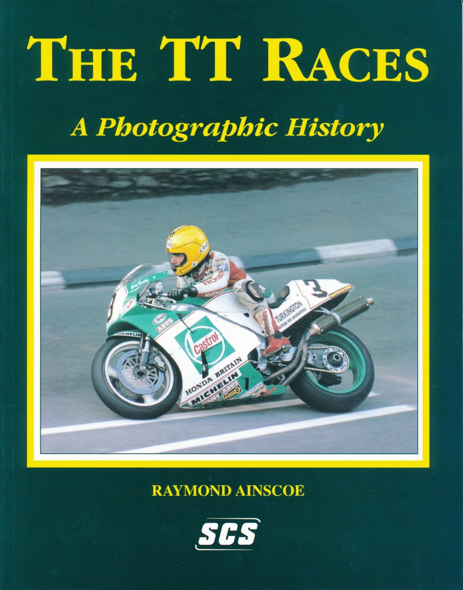 The TT Races - A Photographic History
