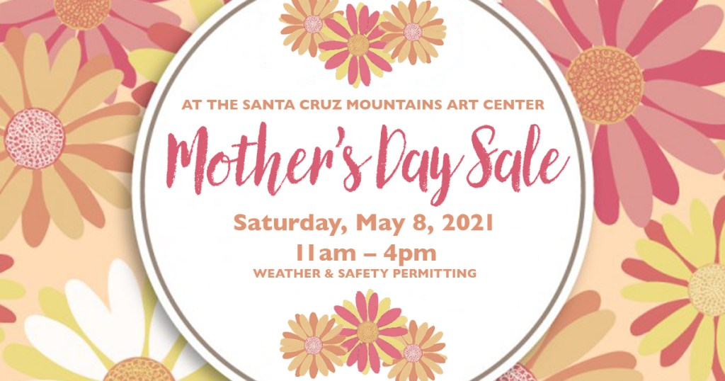 Mothers Day Sale Saturday May 8, 2021
