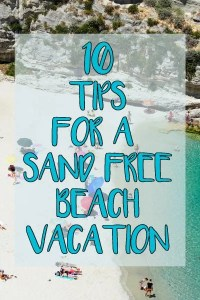 Pinterest Pin for blog post 10 Tips for a Sand Free Beach Vacation