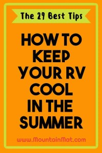 Pinterest for How to Keep Your RV Cool in the SUmmer by Mountain Mat