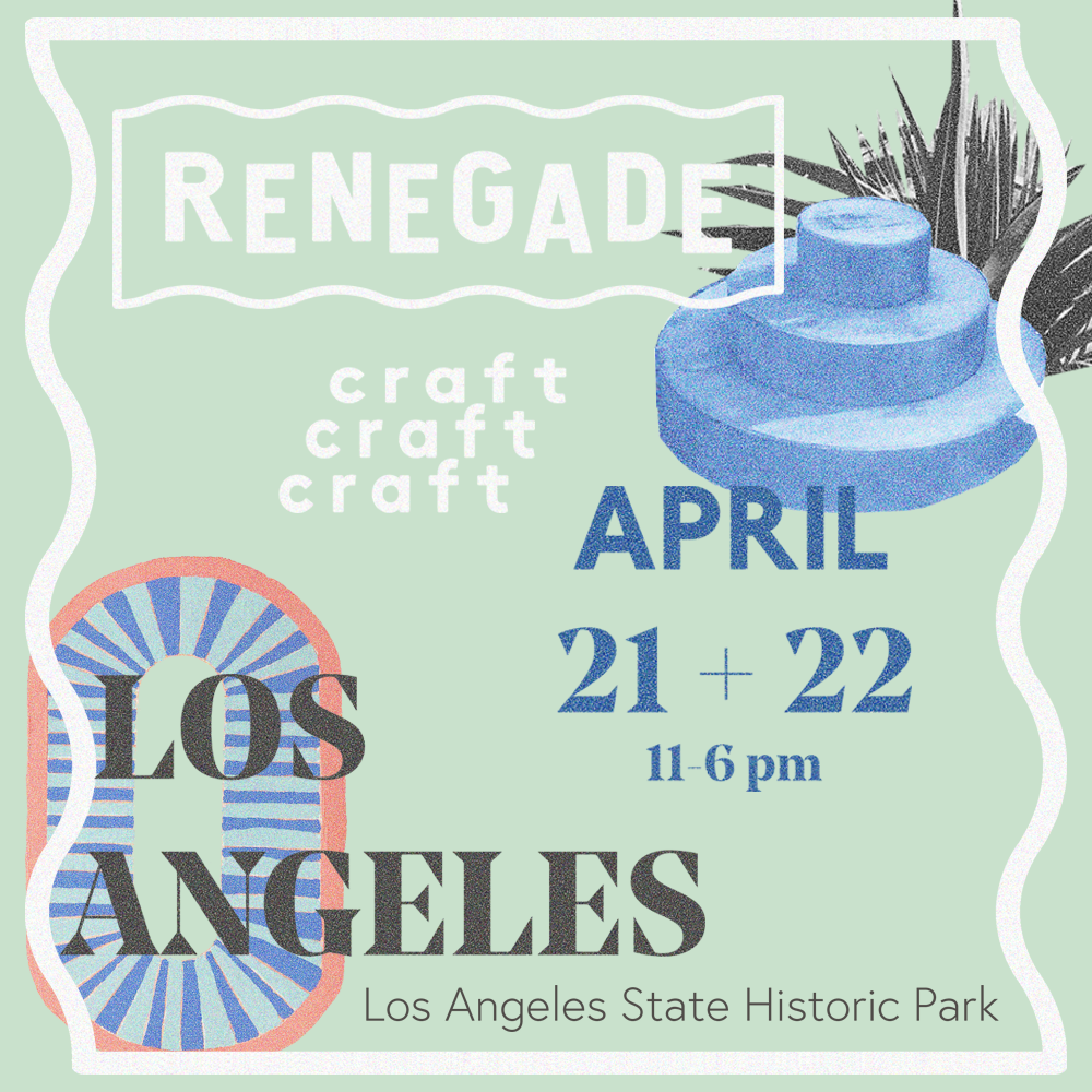 See You at RENEGADE LA April 21st – 22nd, 2018