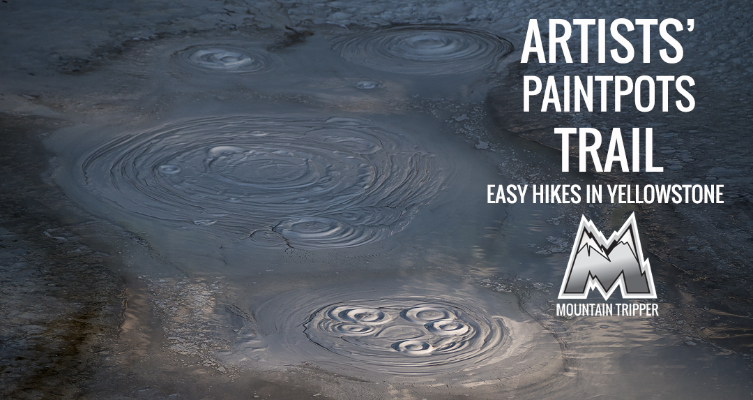 Artists' Paintpots Trail  Easy Day Hikes in Yellowstone