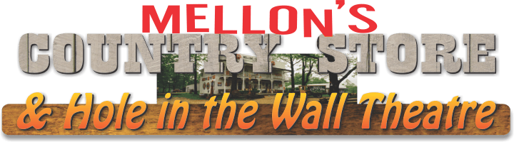Mellon's Country Store and Hole in the Wall