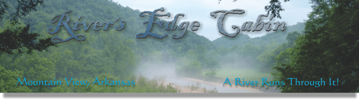 Rivers Edge Cabin in Mountain View Ar