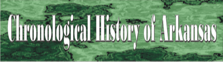 chronological_history_of_arkansas
