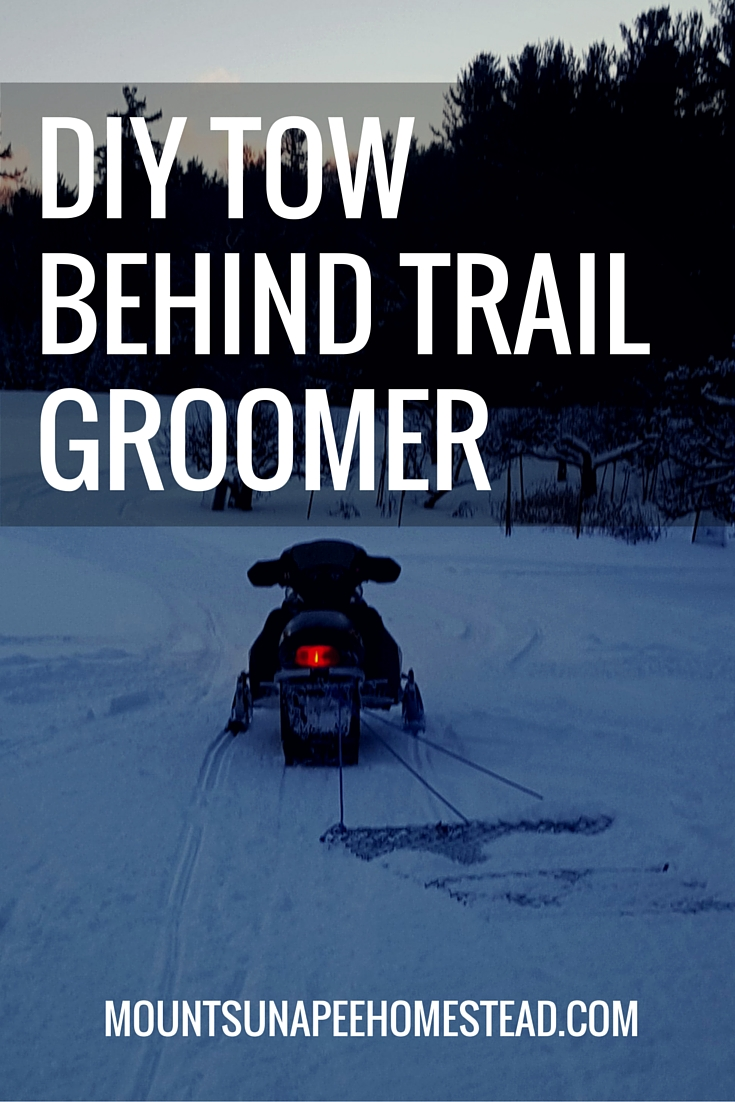 DIY Tow Behind Trail Groomer