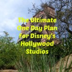 The Ultimate One Day Plan For Disney's Hollywood Studios