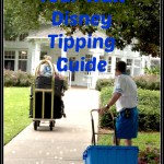 Your Very Own Walt Disney World Tipping Guide