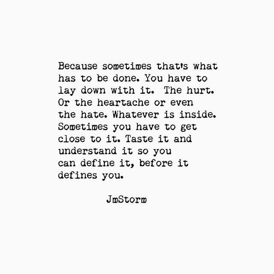 Sometimes you just have to lay down with it. · MoveMe Quotes