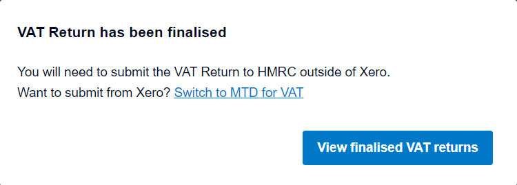 Finalised VAT Return is not submitted yet