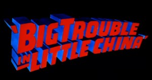 Big Trouble in Little China Trailer