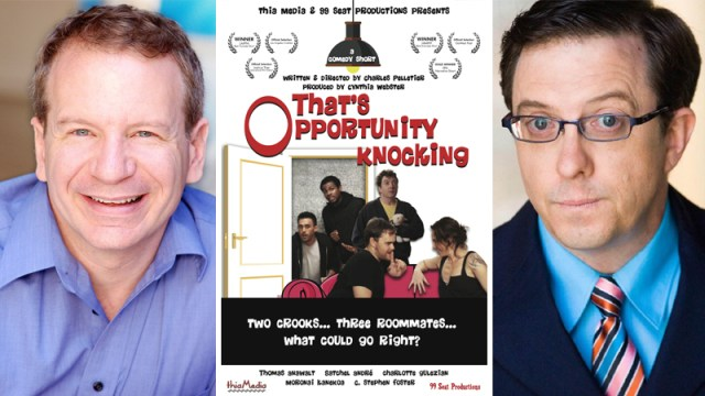 """An Interview With Filmmaker Charles Pelletier and Actor C. Stephen Foster From Award Winning Short """"That's Opportunity Knocking"""""""