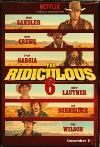 The Ridiculous 6 movie review