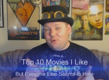 SEXY MATT'S TOP 10 MOVIES HE LIKES BUT EVERYONE ELSE HATES