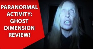 Paranormal Activity: Ghost Dimension movie review
