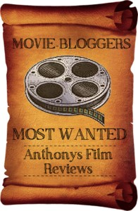 Movie Blogger's Most Wanted - AntFIlmReview