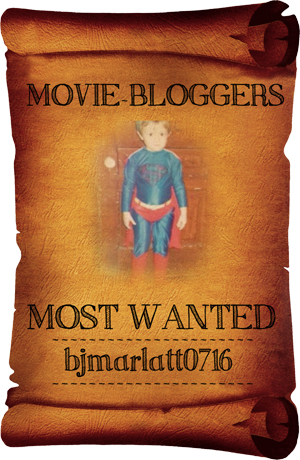 Movie Blogger's Most Wanted - BJMarlatt0716