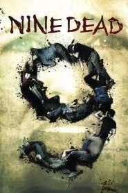 9 ตาย…ต้องไม่ตาย Nine (Dead 2010)