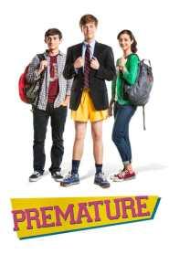 ซั่มซ้ำซ้ำวันว้าวุ่น Premature (2014)