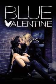 บลูวาเลนไทน์ Blue Valentine (2010)