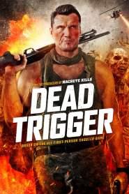 Dead Trigger (2017) HDTV