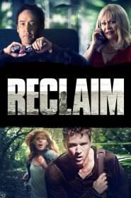 แผนลับ ไถ่โหดอำมหิต Reclaim (2014)