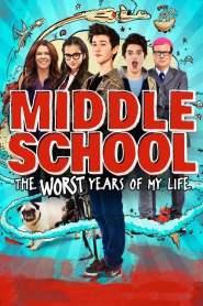 โจ๋แสบ แหกกฏเกรียน Middle School: The Worst Years of My Life (2016)