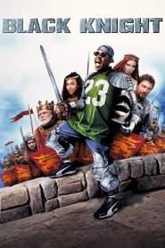 แบล็ค ไนท์ อัศวินต่อมหลุด หลงยุค Black Knight (2001)