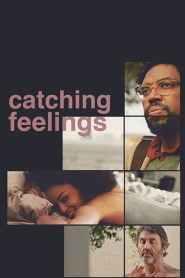 กวนรักให้ตกตะกอน Catching Feelings (2017)