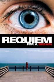 บทสวดศพแด่วันฝันสลาย Requiem for a Dream (2000)