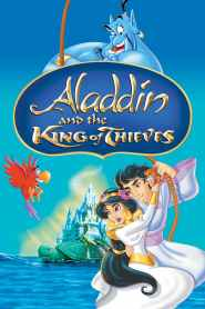 อะลาดินและราชันย์แห่งโจร Aladdin and the King of Thieves (1996)