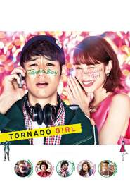 ฉ่ำรัก หัวใจวี๊ดวิ้ววว Tornado Girl (2017)
