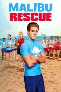 ทีมกู้ภัยมาลิบู Malibu Rescue (2019)