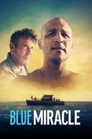 ปาฏิหาริย์สีน้ำเงิน Blue Miracle (2021)