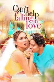 ช่วยไม่ได้ หัวใจอยากจะรัก Can't Help Falling in Love (2017)