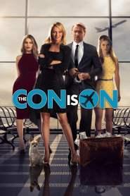 ปล้นวายป่วง The Con Is On (2018)