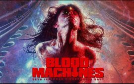 Review Blood Machines (Imagine Film Festival)