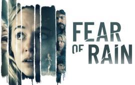 Fear of Rain (Vanaf 26 mei te zien op Apple +, Google Play, Rakuten, Ziggo, Pathe Thuis en Videoland)