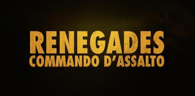 Renegades: Commando d'assalto