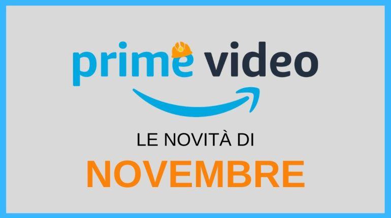 Le novità di novembre su amazon prime video