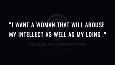 I want a woman that will arouse my intellect as well as my loins.