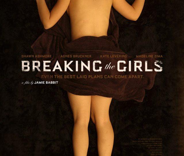 Breaking The Girls Movie