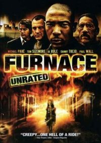 Furnace (2006) - MovieMeter.nl