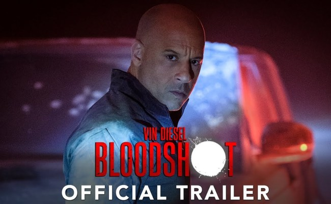 Bloodshot 2020 Trailer Poster Release Date Plot Cast