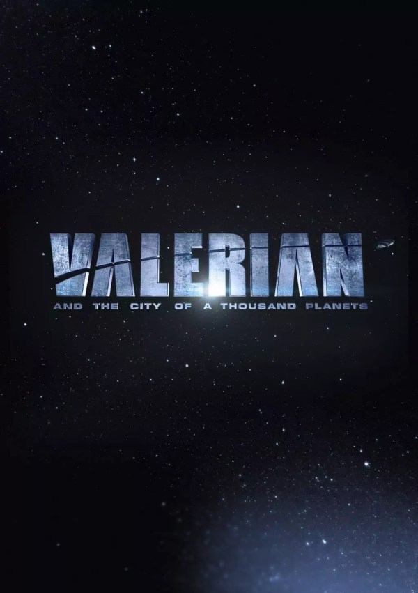 Luc Besson's eerste Valerian and the City of a Thousand Planets poster