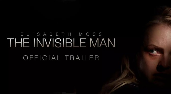 De officiële trailer van The Invisible Man is hier