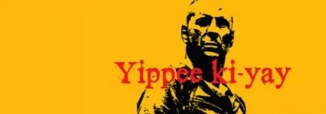Creative Die Hard banner met Bruce Willis en slogan Yippe Ki Yay