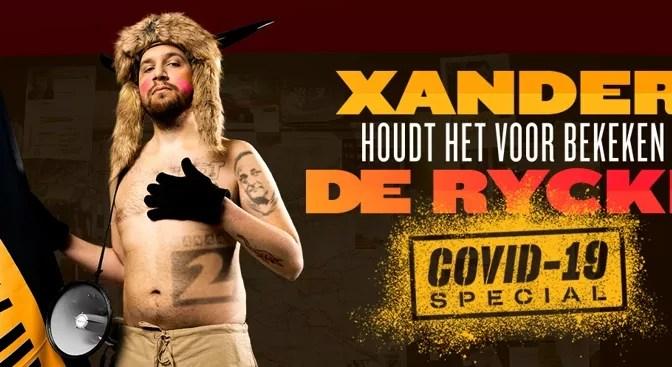 COVID-19 special Houdt het voor bekeken door Xander De Rycke komt op 3 mei 2021 naar Streamz