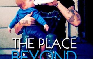 The Place Beyond the Pines Movie Poster 2013