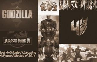 Upcoming Hollywood Movie of 2014